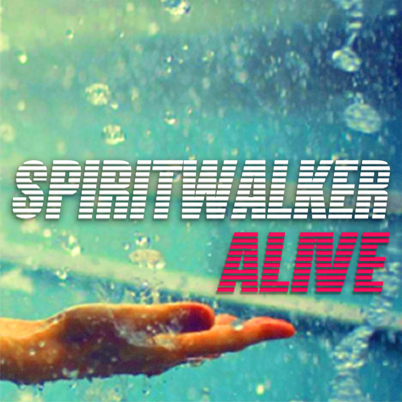 Spiritwalker - Alive